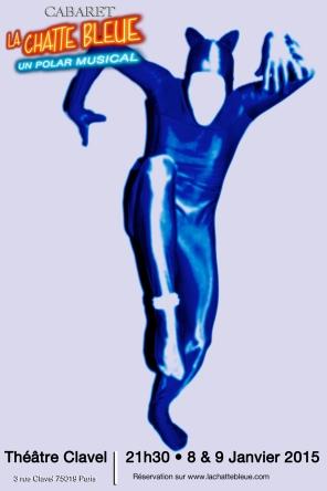 Cabaret La Chatte Bleue le 8 et 9 janvier au Clavel !