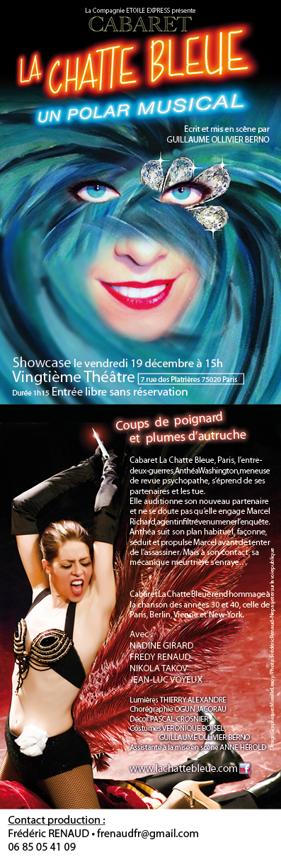Showcase  du spectacle Cabaret la Chatte Bleue au VINGTIEME THEATRE (75020 Paris) le vendredi 19 décembre à 15h