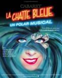 L'affiche de Cabaret La Chatte Bleue
